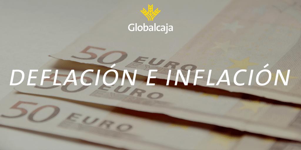 Diccionario Económico: Inflación y Deflación