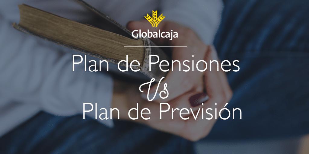 Diccionario Económico: Plan de Pensión Vs. Previsión