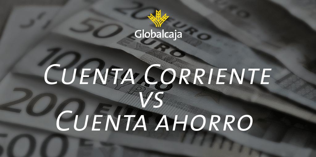 Diccionario Económico: Cuenta Corriente VS Cuenta de Crédito