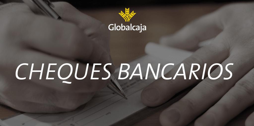 Diccionario económico: el cheque bancario