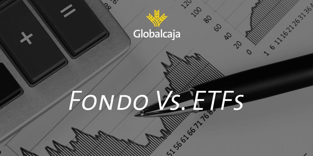 Diccionario Económico: Fondo Tradicional Vs. ETFs