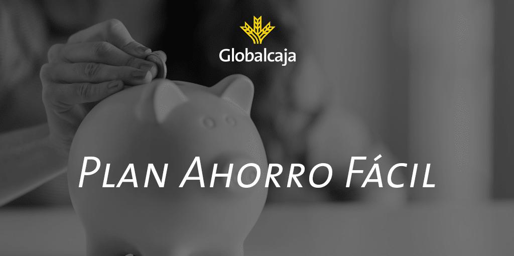 Diccionario económico: Plan de Ahorro Fácil