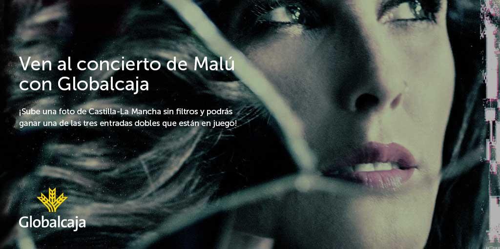 Sorteo 3 entradas para el concierto de Malú en Albacete 'CLM Sin Filtros'