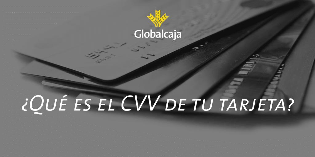 Diccionario económico: ¿Qué es el CVV de tu tarjeta?
