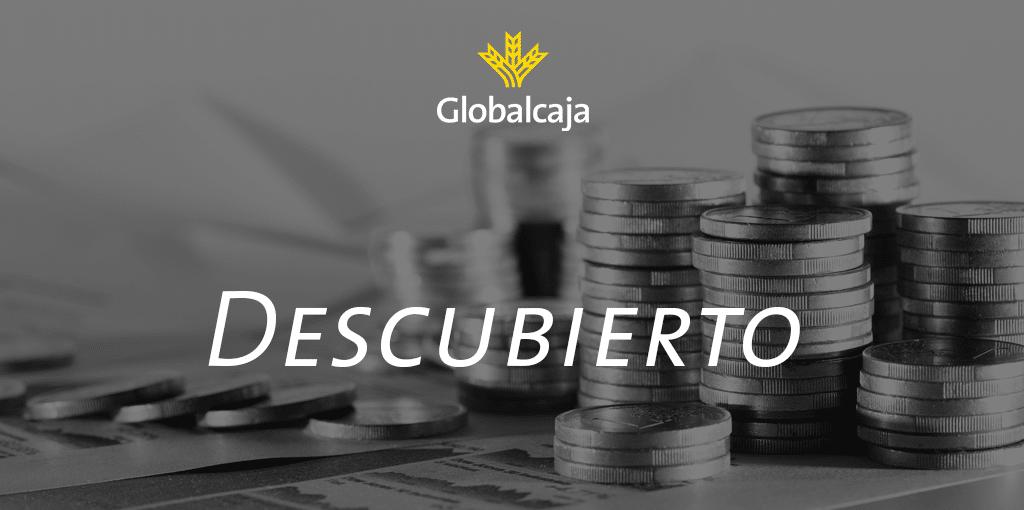 Diccionario económico: Descubierto