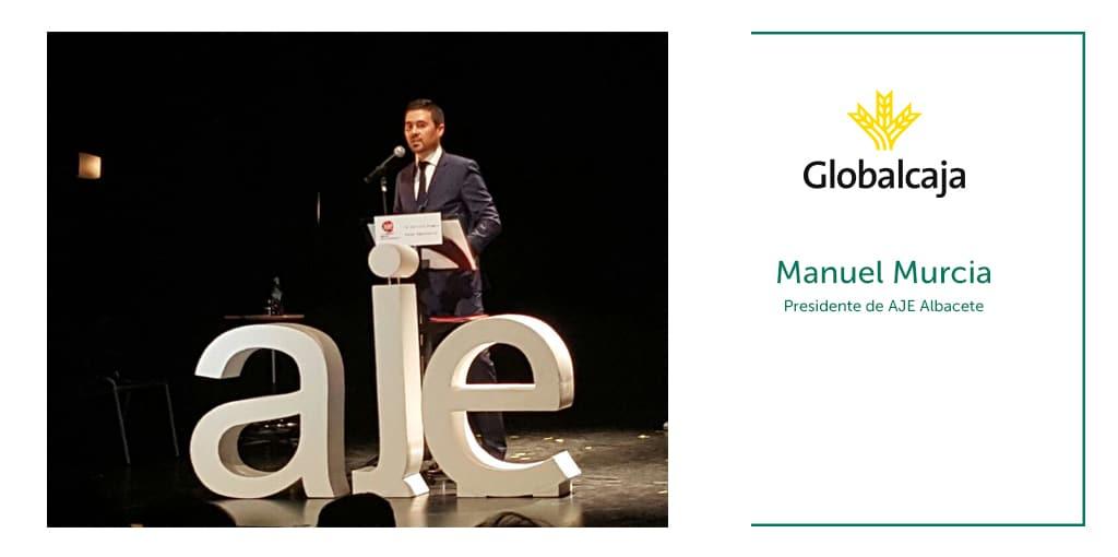 """Manuel Murcia Sánchez, Presidente de AJE Albacete: """"Detectar el potencial de los emprendedores es ayudarles a crecer, generar riqueza, empleo y felicidad."""""""