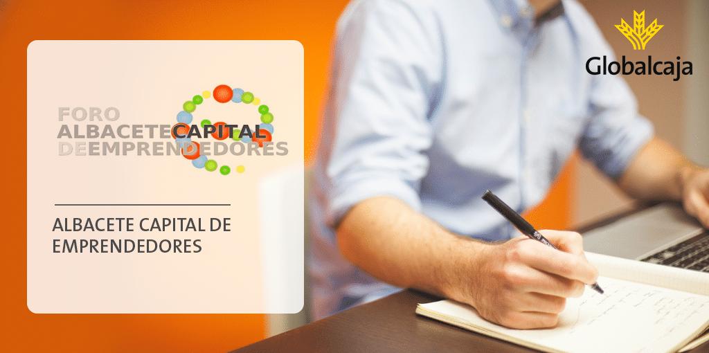 Inscríbete en el V Foro 'Albacete Capital de Emprendedores' 2016