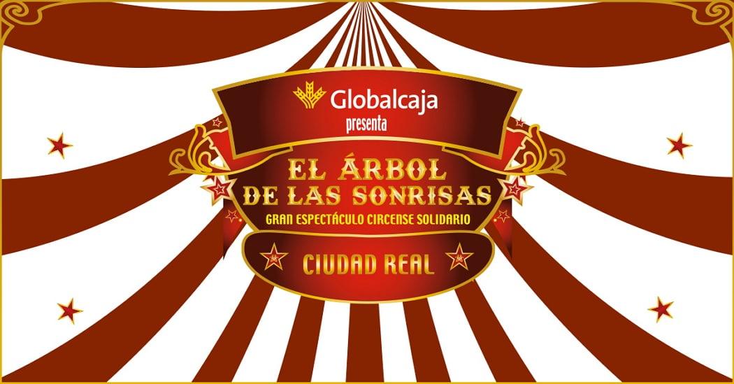 Te esperamos en el circo solidario 'El Árbol de las Sonrisas' en Teatro Quijano de Ciudad Real
