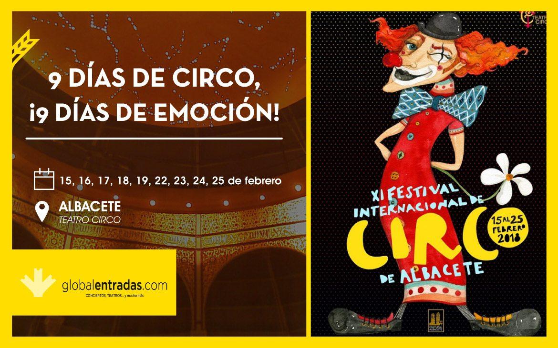 XI Festival Internacional de Circo en Albacete ¡Vívelo!