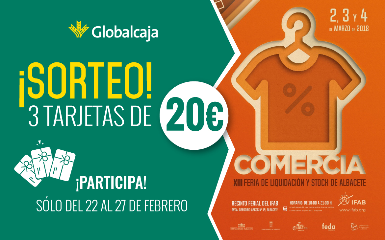 ¡Llega Comercia Albacete y en Globalcaja te proponemos un sorteo!