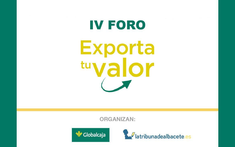 Llega una nueva edición del Foro Exporta tu Valor