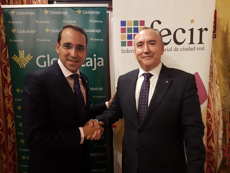 Renovado el convenio de colaboración entre la Federación Empresarial de Ciudad Real (FECIR) y Globalcaja